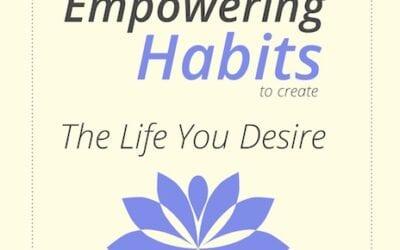 Form Empowering Habits